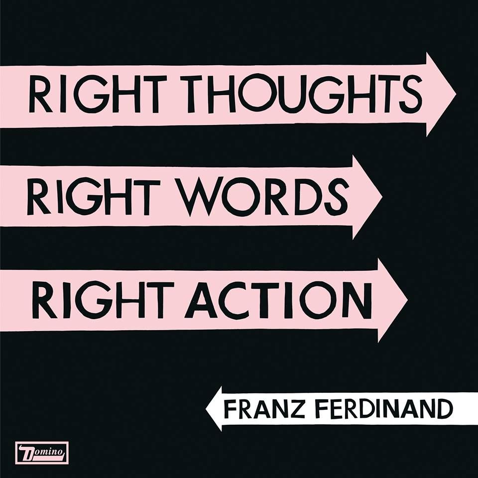La canción del finde (110) | Franz Ferdinand - Right Action